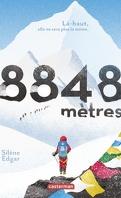 8848 mètres : Là-haut, elle ne sera plus la même