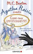 Agatha Raisin enquête, Tome 24 : Gare aux empoisonneuses