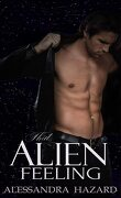 Calluvia's Royalty, Tome 1 : That Alien Feeling