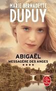 Abigaël, messagère des anges, Tome 4