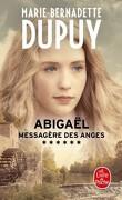 Abigaël, Messagère des anges, tome 6