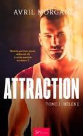 Attraction, Tome 1 : Hélène