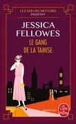 Les sœurs Mitford enquêtent, Tome 2 : Le Gang de la Tamise