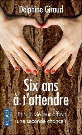 Couverture du livre : Six ans à t'attendre