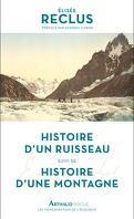 Histoire d'un ruisseau ; Histoire d'une montagne