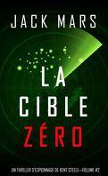 L'Agent Zéro, Tome 2 : La cible Zéro