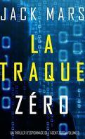 L'Agent Zéro, Tome 3 : La traque Zéro