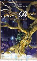 The Ancient Magus Bride : Le fil d'or