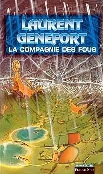 Couverture du livre : L'Opéra de l'Espace, tome 1 : La Compagnie des fous