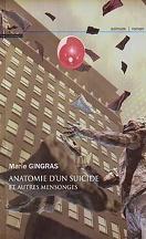 Anatomie d'un suicide et autres mensonges