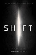 Couverture du livre : Shift : Volume trois