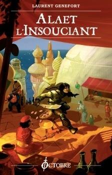 Couverture du livre : Une aventure d'Alaet, tome 9 : Alaet l'Insouciant