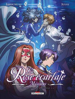 Couverture du livre : La Rose écarlate - Missions, tome 8 : Souvenirs d'Écosse 2/2