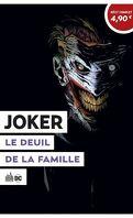 Le Meilleur de DC comics, Tome 8 : Joker, Le Deuil de la famille