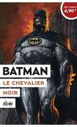 Le Meilleur de DC comics, Tome 9 : Batman, Le Chevalier noir