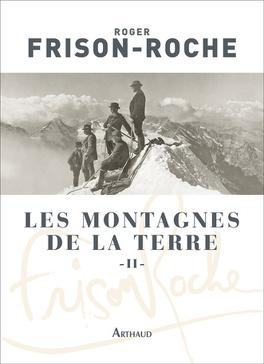 Couverture du livre : Les Montagnes de la terre, Tome 2 : La Montagne et l'Homme