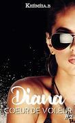 Coeur de voleur, Tome 2 : Diana