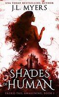 Faerie-Tail Awakening, Tome 1 : Shades of Human