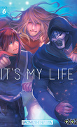 It's my life, Tome 6