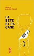 La Bête et sa cage