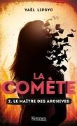 La Comète, Tome 2 : Le Maître des archives