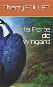 la porte de Wingard