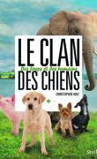 Le clan des chiens, tome 2 : Des loups et des humains