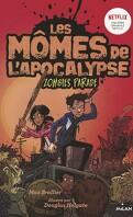 Les Mômes de l'apocalypse, Tome 2 : Zombies parade
