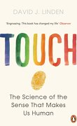 Touch : The Science of the Sense that Makes Us Human