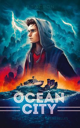 Couverture du livre : Ocean City, Tome 2 : Dans la cachette des rebelles