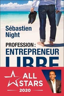Couverture du livre : Profession : entrepreneur libre