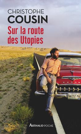 Couverture du livre : Sur la route des utopies