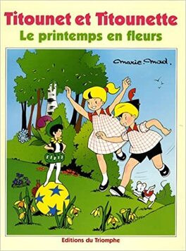 Couverture du livre : Titounet et Titounette, Tome 15 : Le printemps en fleurs