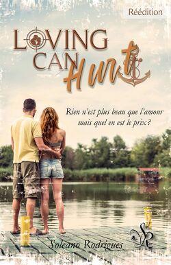 Couverture de Loving Can Hurt