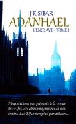 Adanhael, Tome 1 : L'Enclave