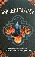 Hollow Crown, Tome 1 : Incendiary