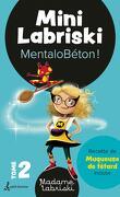 Mini Labriski, Tome 2 : MentaloBétion !