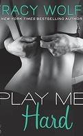 Play Me, Tome 3 : Play Me Hard