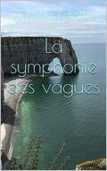 La symphonie des vagues
