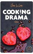 Cooking Drama, Tome 1 : Casseroles et Sentiments