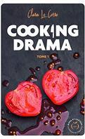 Cooking Drama, Tome 1 : Casseroles et Sentiments