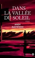 Dans la vallée du soleil