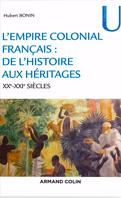, L'empire colonial français : de l'histoire aux héritages XIXe-XXIe siècles