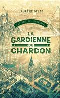 Les Voix de l'oporum, Tome 1 : La Gardienne du chardon