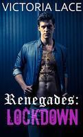Renegades, Tome HS : Lockdown