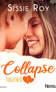 Together, Tome 3 : Collapse