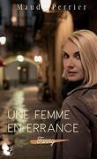 Une femme en errance: Une femme, un destin - Fanny - t1