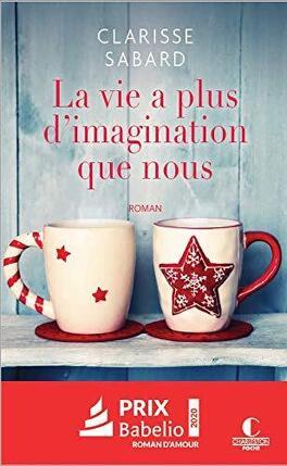 Couverture du livre : La Vie a plus d'imagination que nous