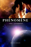 Phénomène, Tome 1 : Conséquences