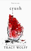 Crave, Tome 2 : Crush